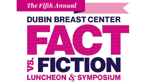 Image of 5th Annual Dubin Breast Center Fact Vs. Fiction Luncheon invitation